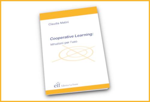 Cooperative Learning istruzioni per l'uso - Claudia Matini