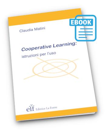 Cooperative Learning istruzioni per l'uso ebook - Claudia Matini
