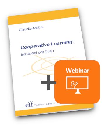 Cooperative Learning istruzioni per l'uso e webinar- Claudia Matini